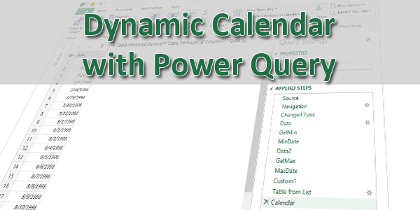 Dynamic Calendar with Power Query or Power BI – Take 2 - Excel